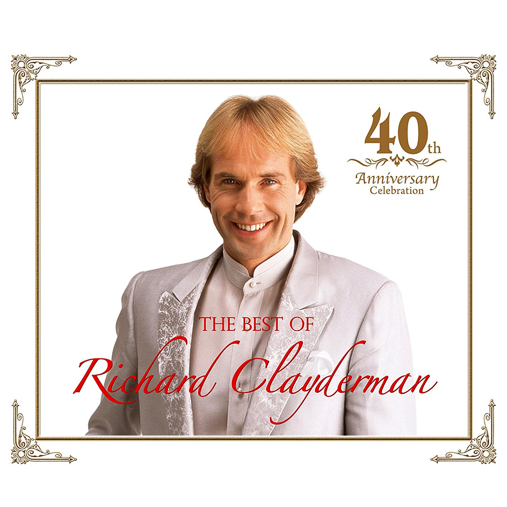 """The Best of Richard Clayderman - 40th Anniversary Celebration"" by Richard Clayderman"