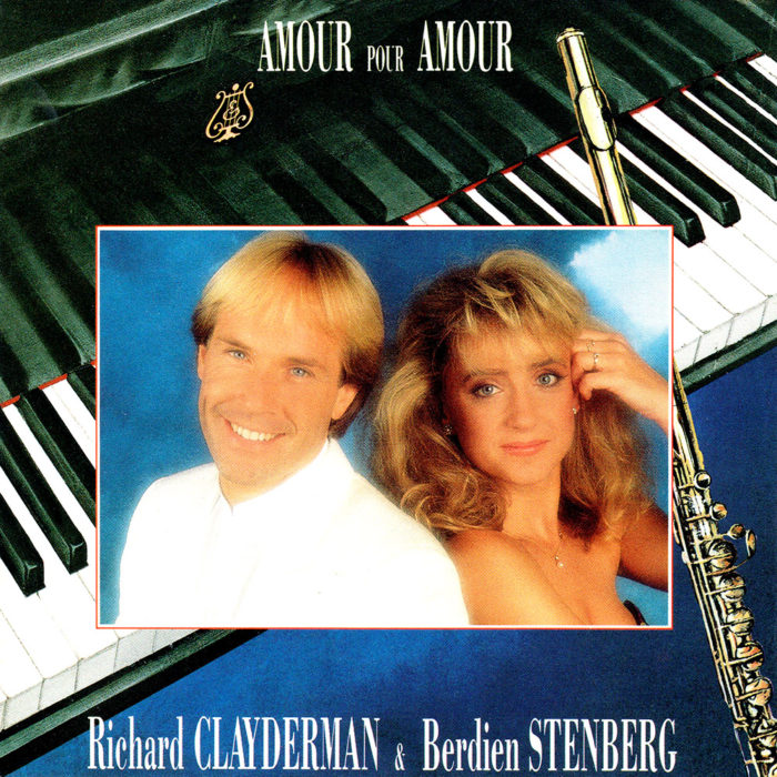 """Amour Pour Amour"" Richard Clayderman and Berdien Stenberg"