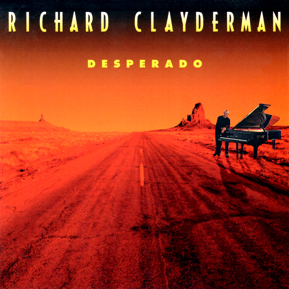 """Desperado""by Richard Clayderman"