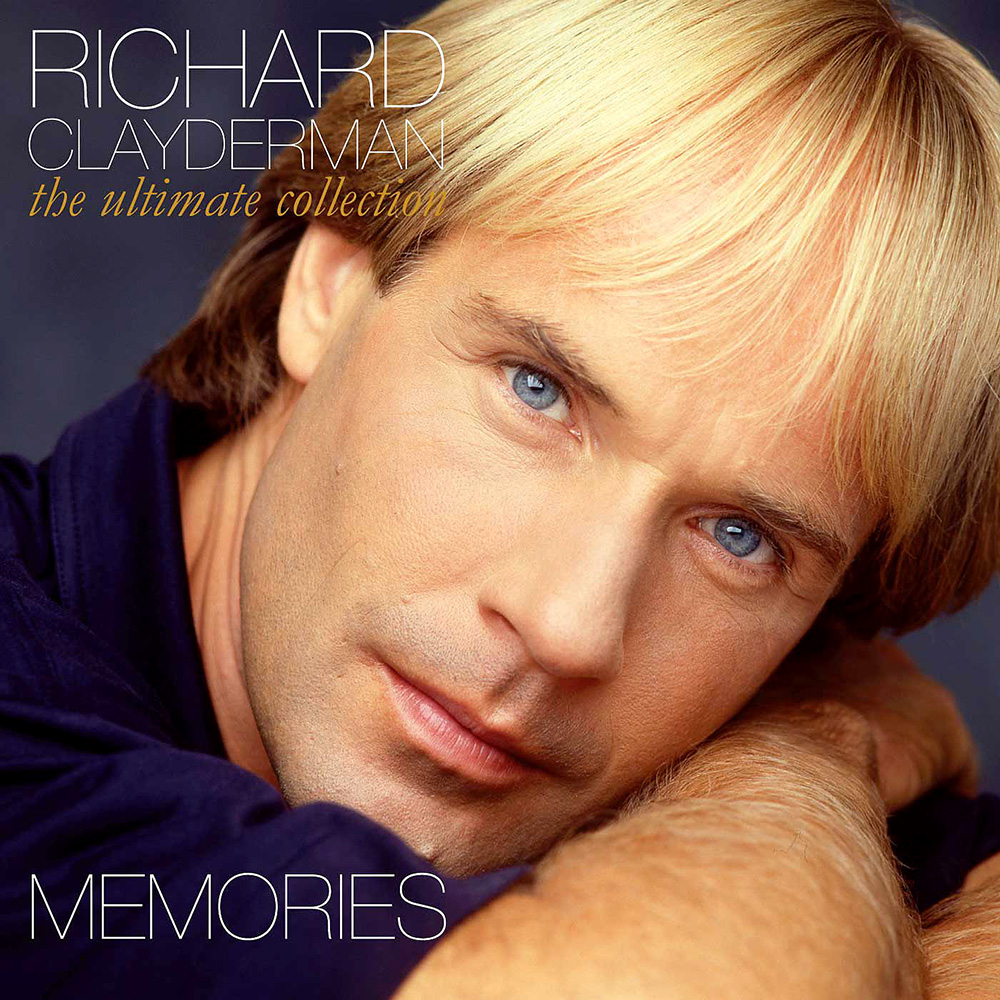 """Memories: The Ultimate Collection"" by Richard Clayderman"