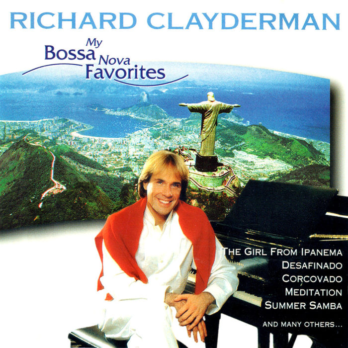 """My Bossa Nova Favorites"" by Richard Clayderman"